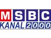 MSBC Kanal 2000 canlı izle