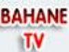 Bahane Tv canlı izle